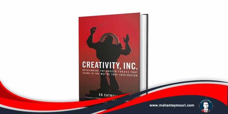 استراتژی کسب و کار کتاب چه چیزی راه شرکت خلاقیت را سد می کند؟ نویسنده اد کتمول